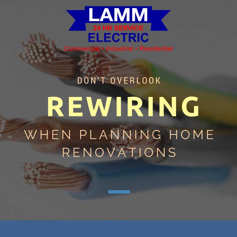 Don't Overlook Rewiring When Planning Home Renovations